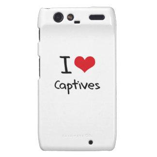 I love Captives Motorola Droid RAZR Covers