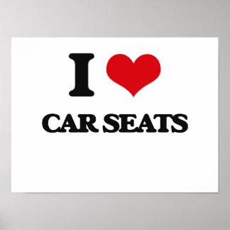 I Love Car Seats Posters