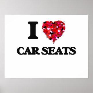 I Love Car Seats Poster