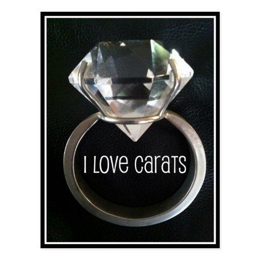 I LOVE CARATS DIAMOND RING PRINT POSTCARDS