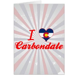 I Love Carbondale, Colorado Greeting Card
