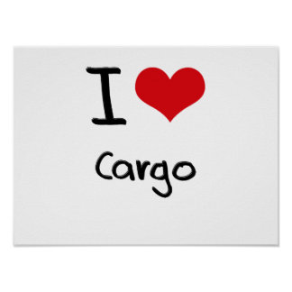 I love Cargo Posters