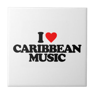 I LOVE CARIBBEAN MUSIC SMALL SQUARE TILE