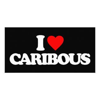 I LOVE CARIBOUS PHOTO CARD