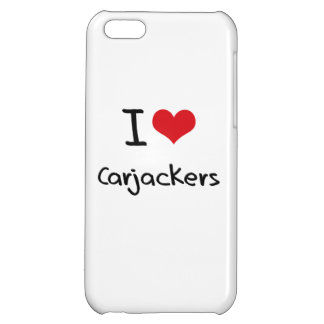 I love Carjackers iPhone 5C Cover