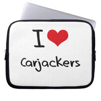 I love Carjackers Laptop Sleeves