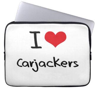 I love Carjackers Computer Sleeves