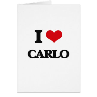 I Love Carlo Greeting Card
