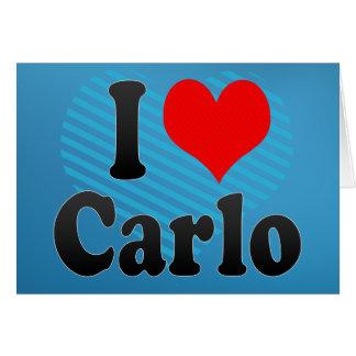 I love Carlo Cards