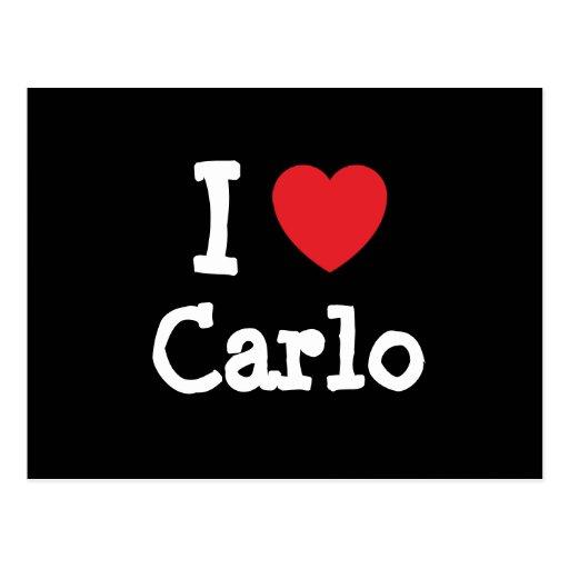 I love Carlo heart custom personalized Postcard