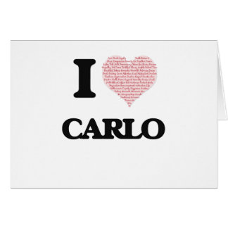I Love Carlo (Heart Made from Love words) Greeting Card