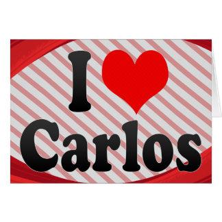 I love Carlos Cards