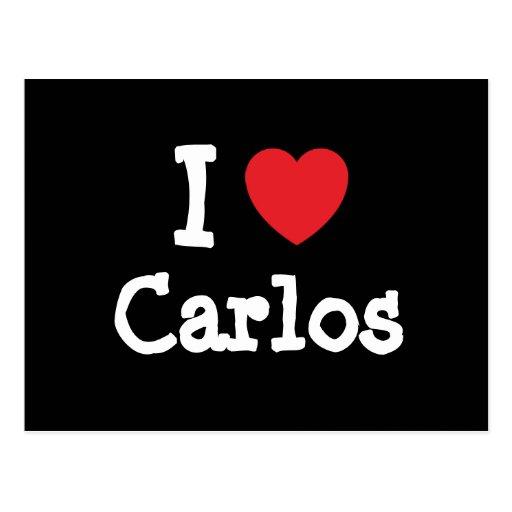 I love Carlos heart custom personalized Post Card