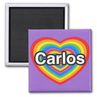 I love Carlos. I love you Carlos. Heart Square Magnet