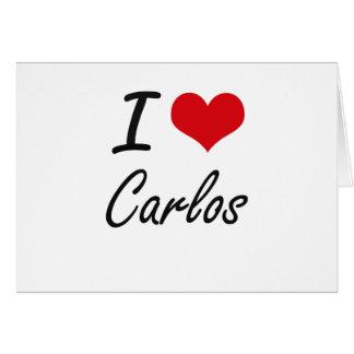 I Love Carlos Note Card