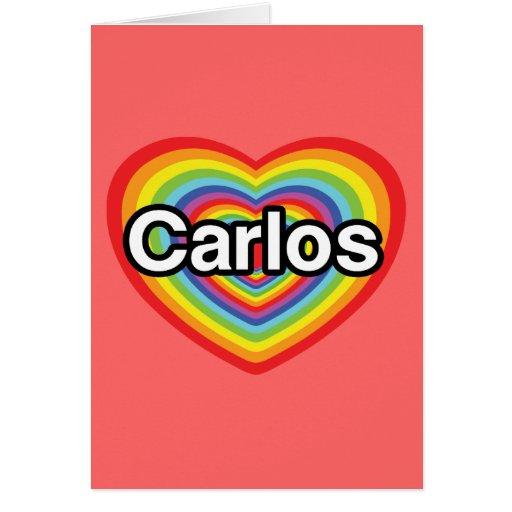 I love Carlos: rainbow heart Cards