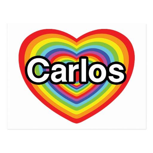 I love Carlos: rainbow heart Post Cards