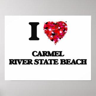 I love Carmel River State Beach California Poster