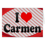 I love Carmen Cards