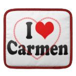 I love Carmen iPad Sleeves