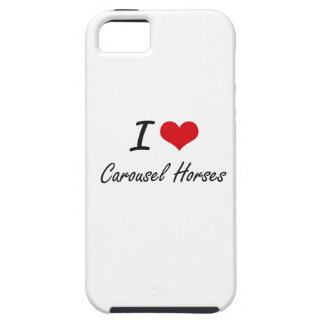 I love Carousel Horses Artistic Design iPhone 5 Cases