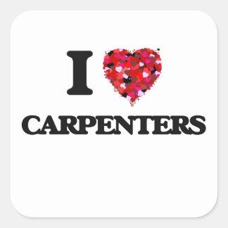 I love Carpenters Square Sticker