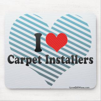 I Love Carpet Installers Mousepads