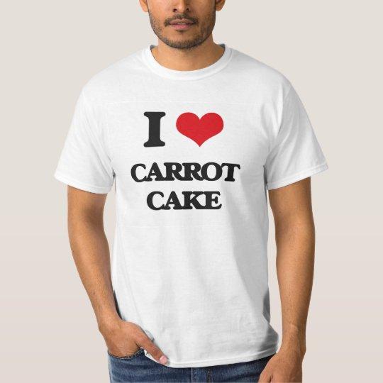 I love Carrot Cake T-Shirt