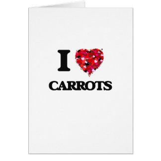 I love Carrots Greeting Card