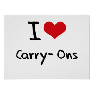 I love Carry-Ons Poster