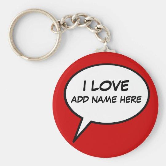 """I love"" cartoon speech bubble Basic Round Button Key Ring"