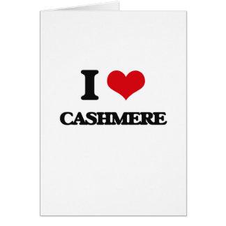 I love Cashmere Cards
