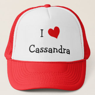 I Love Cassandra Trucker Hat