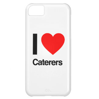i love caterers iPhone 5C case