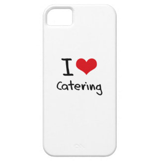 I love Catering iPhone 5 Covers