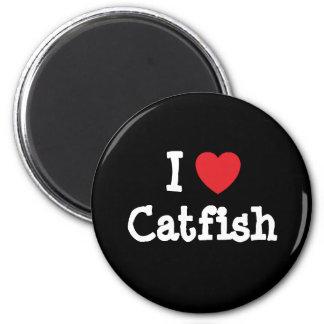 I love Catfish heart T-Shirt 6 Cm Round Magnet