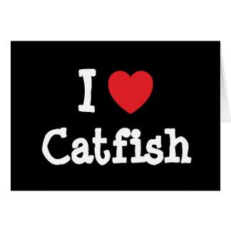 I love Catfish heart T-Shirt Greeting Card