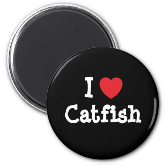 I love Catfish heart T-Shirt Magnet