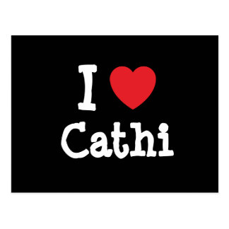 I love Cathi heart T-Shirt Postcard
