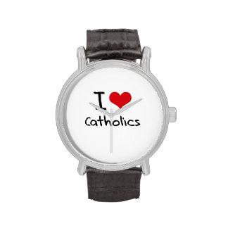 I love Catholics Watch
