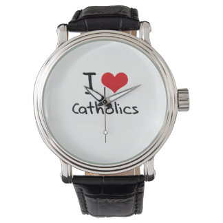 I love Catholics Watch