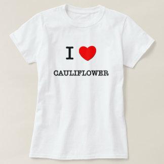 I Love CAULIFLOWER ( food ) T-Shirt