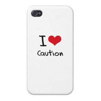 I love Caution iPhone 4 Cover