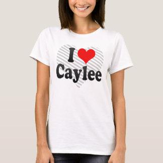I love Caylee T-Shirt