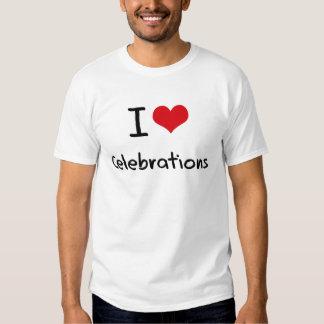I love Celebrations T Shirt