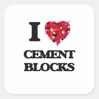 I love Cement Blocks Square Sticker