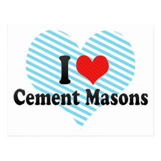 I Love Cement Masons Post Card