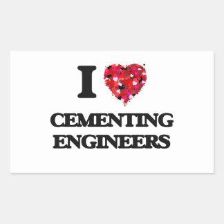 I love Cementing Engineers Rectangular Sticker