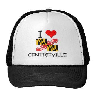 I Love Centreville Maryland Trucker Hats