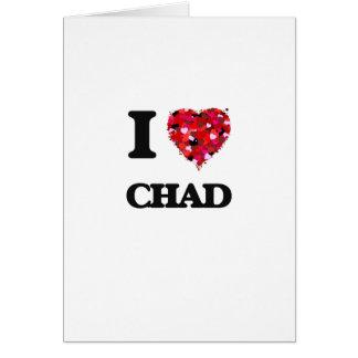 I Love Chad Greeting Card